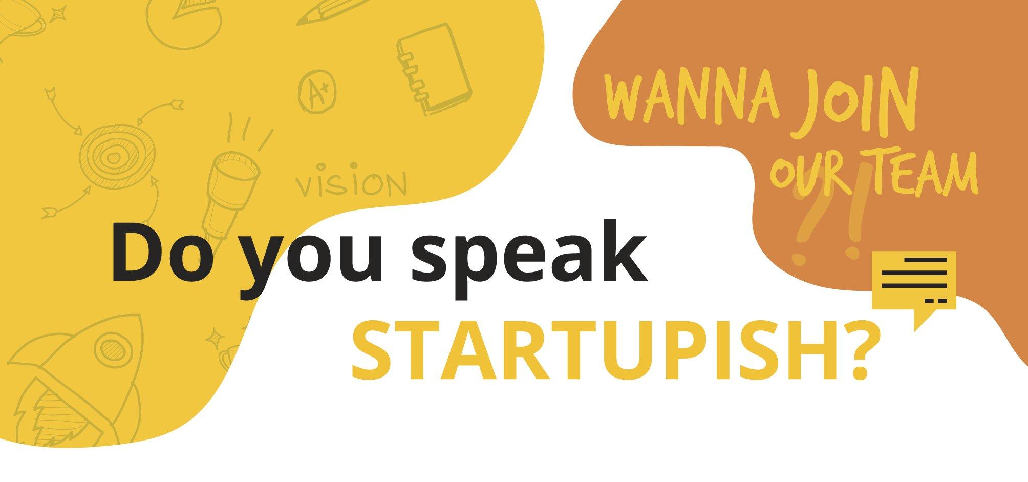 do you speak startupish