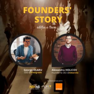 Founders' Story, ediția a treia – vino să cunoști doi antreprenori de succes!